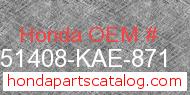 Honda 51408-KAE-871 genuine part number image