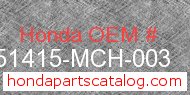 Honda 51415-MCH-003 genuine part number image