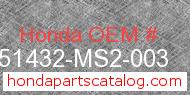 Honda 51432-MS2-003 genuine part number image