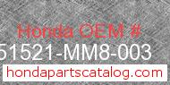 Honda 51521-MM8-003 genuine part number image