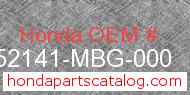 Honda 52141-MBG-000 genuine part number image