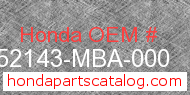 Honda 52143-MBA-000 genuine part number image