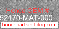Honda 52170-MAT-000 genuine part number image