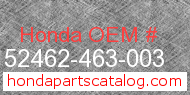 Honda 52462-463-003 genuine part number image