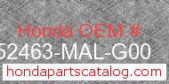Honda 52463-MAL-G00 genuine part number image
