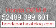 Honda 52489-399-601 genuine part number image