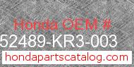 Honda 52489-KR3-003 genuine part number image