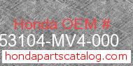 Honda 53104-MV4-000 genuine part number image