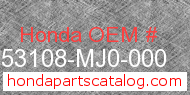 Honda 53108-MJ0-000 genuine part number image