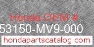 Honda 53150-MV9-000 genuine part number image
