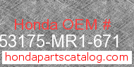 Honda 53175-MR1-671 genuine part number image