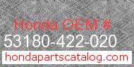 Honda 53180-422-020 genuine part number image