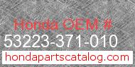Honda 53223-371-010 genuine part number image