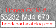 Honda 53232-MJ4-670 genuine part number image