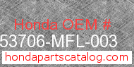 Honda 53706-MFL-003 genuine part number image
