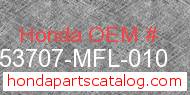 Honda 53707-MFL-010 genuine part number image