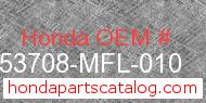 Honda 53708-MFL-010 genuine part number image