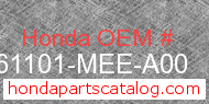 Honda 61101-MEE-A00 genuine part number image