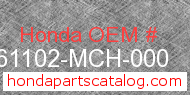Honda 61102-MCH-000 genuine part number image