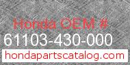 Honda 61103-430-000 genuine part number image