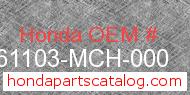 Honda 61103-MCH-000 genuine part number image