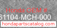 Honda 61104-MCH-000 genuine part number image