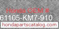 Honda 61105-KM7-910 genuine part number image
