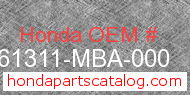 Honda 61311-MBA-000 genuine part number image