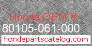 Honda 80105-061-000 genuine part number image