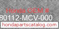 Honda 80112-MCV-000 genuine part number image
