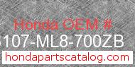 Honda 83107-ML8-700ZB genuine part number image