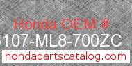 Honda 83107-ML8-700ZC genuine part number image