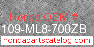 Honda 83109-ML8-700ZB genuine part number image