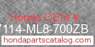 Honda 87114-ML8-700ZB genuine part number image