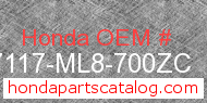 Honda 87117-ML8-700ZC genuine part number image