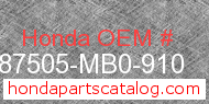 Honda 87505-MB0-910 genuine part number image