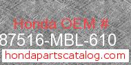 Honda 87516-MBL-610 genuine part number image
