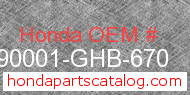 Honda 90001-GHB-670 genuine part number image