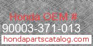 Honda 90003-371-013 genuine part number image
