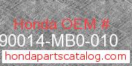 Honda 90014-MB0-010 genuine part number image