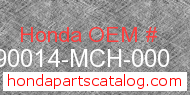 Honda 90014-MCH-000 genuine part number image
