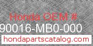 Honda 90016-MB0-000 genuine part number image