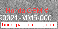 Honda 90021-MM5-000 genuine part number image