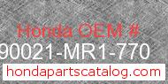 Honda 90021-MR1-770 genuine part number image