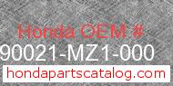 Honda 90021-MZ1-000 genuine part number image