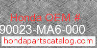 Honda 90023-MA6-000 genuine part number image