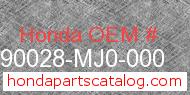 Honda 90028-MJ0-000 genuine part number image