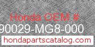 Honda 90029-MG8-000 genuine part number image