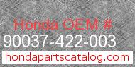Honda 90037-422-003 genuine part number image