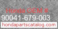 Honda 90041-679-003 genuine part number image